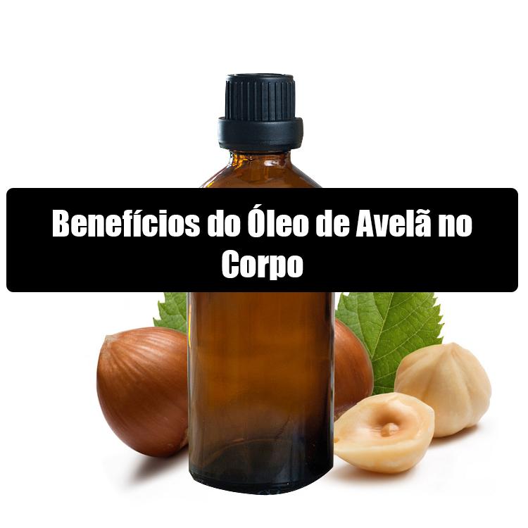 Benefícios do Óleo de Avelã