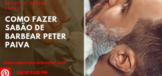 Como Fazer Sabão de Barbear Peter Paiva