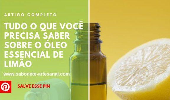 Tudo o Que Você Precisa Saber Sobre o Óleo Essencial de Limão