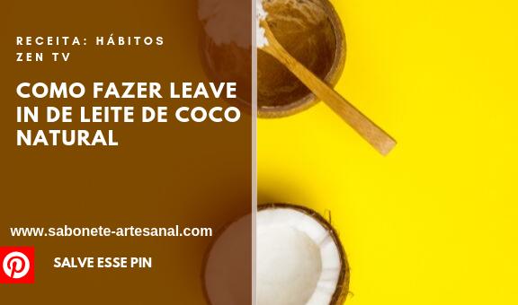 Como Fazer Leave In de Leite de Coco Natural