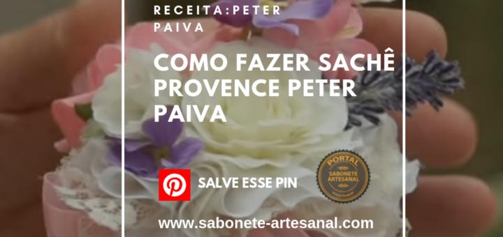 Como fazer Sachê Provence Peter Paiva