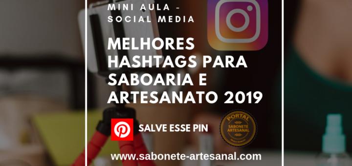Melhores hashtags para saboaria e artesanato em 2019