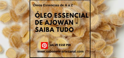 ÓLEO ESSENCIAL DE AJOWAN