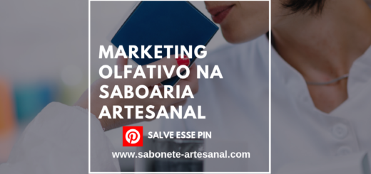 Marketing Olfativo na Saboaria Artesanal