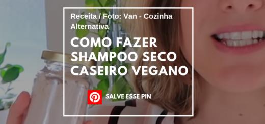 Como Fazer Shampoo Seco Caseiro Vegano