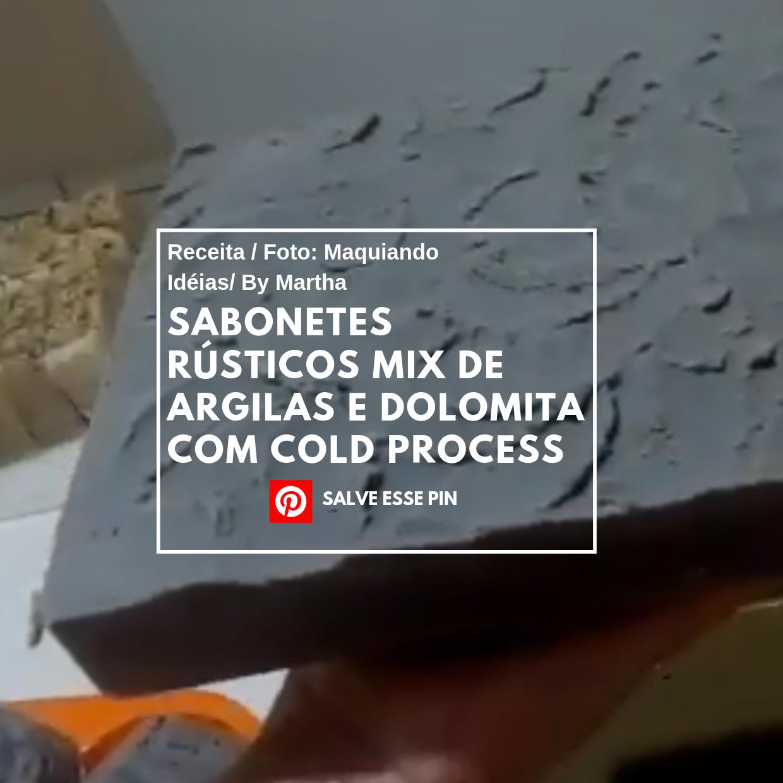 Como fazer sabonetes rústicos mix de argilas e dolomita com Cold Process