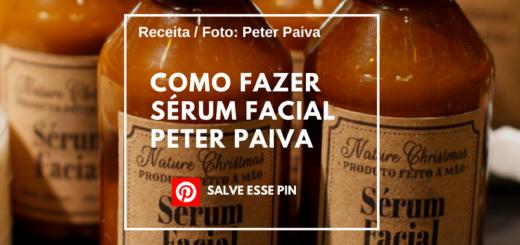 Como Fazer Sérum Facial Peter Paiva