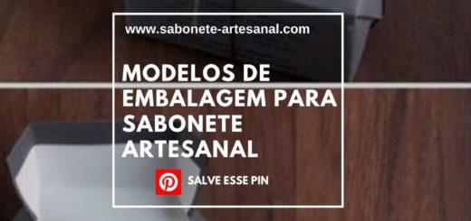 Modelos de Embalagem para Sabonete Artesanal