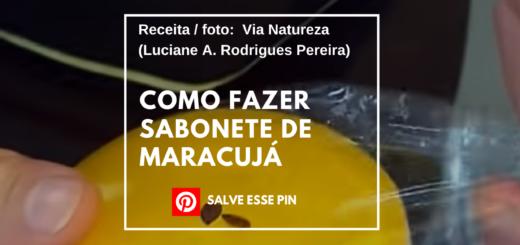 Como Fazer Sabonete de Maracujá