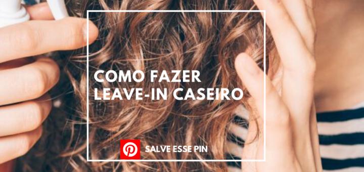 Como Fazer Leave-in Caseiro