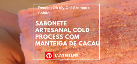 Sabonete Artesanal Cold Process com Manteiga de Cacau