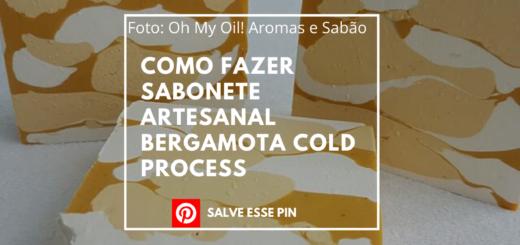 Como Fazer Sabonete Artesanal Bergamota Cold Process