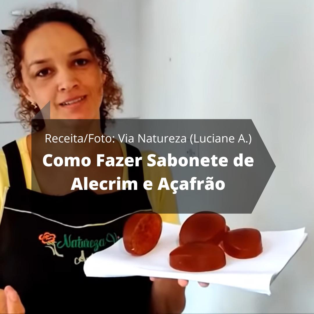 Como Fazer Sabonete de Alecrim e Açafrão