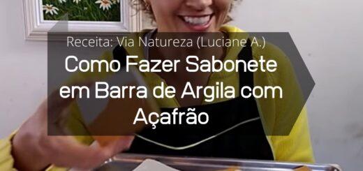Como Fazer Sabonete em Barra de Argila com Açafrão