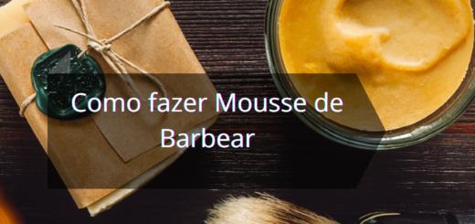 Como fazer Mousse de Barbear