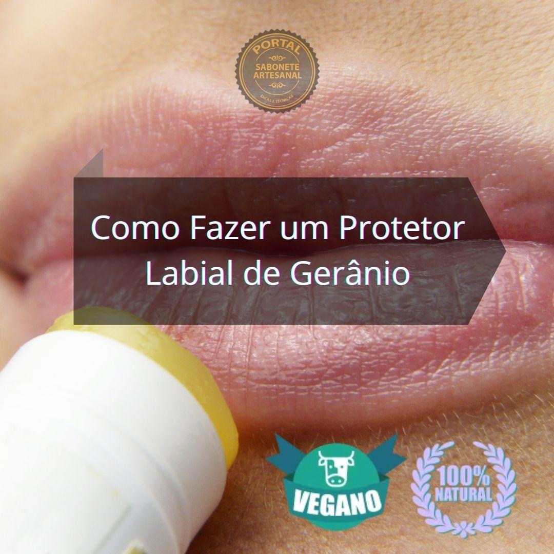 Como Fazer um Protetor Labial de Gerânio