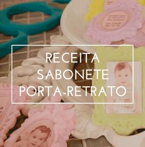 Sabonete Porta Retrato - Confira